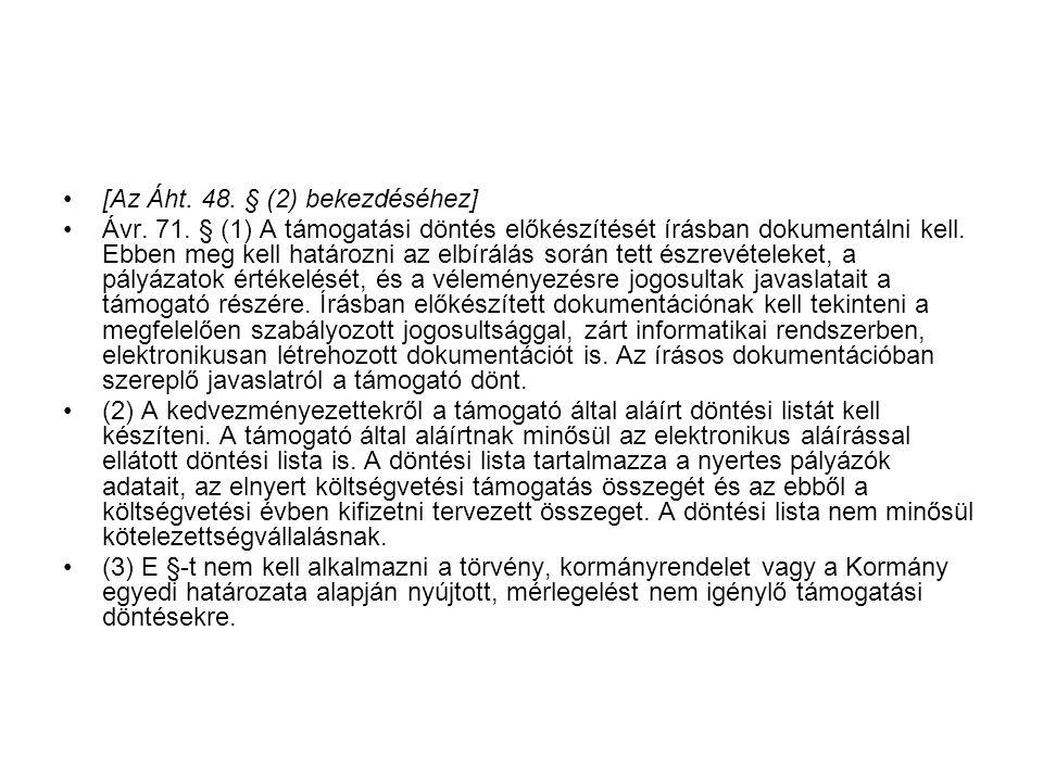 [Az Áht. 48. § (2) bekezdéséhez]